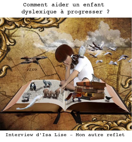 aider enfant dyslexique