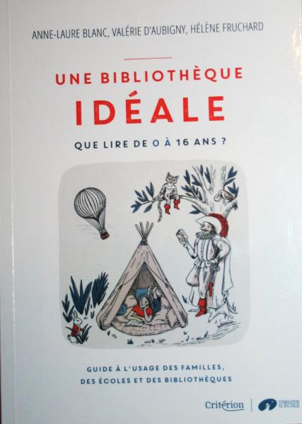 guide une bibliothèque idéale
