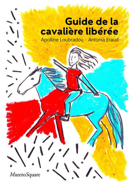 couverture guide de la cavalière libérée