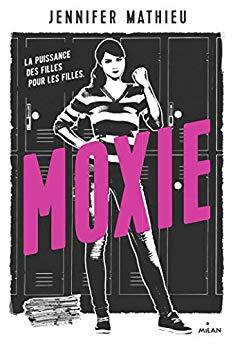 roman féministe Moxie