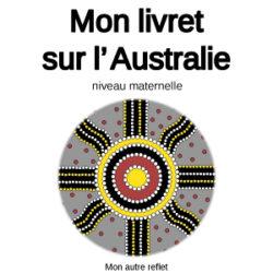 Livret Australie pour les 3-6 ans