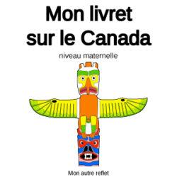 Livret sur le Canada niveau maternelle