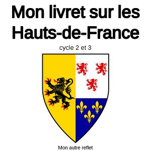 livret sur les Hauts-de-France pour les 6-12 ans