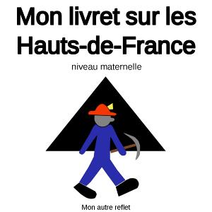 Livret activités niveau maternelle sur les Hauts-de-France