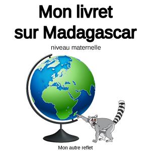 activités sur Madagacar pour les maternelles
