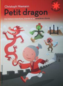 Album jeunesse Petit dragon avec caractères chinois