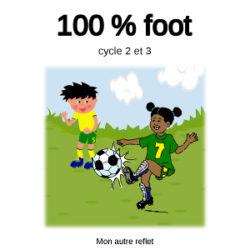 livret 100% foot pour les 6-12 ans