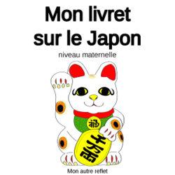 livret d'activités sur le Japon niveau maternelle