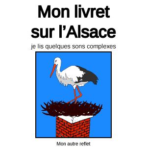 Activités sur l'Alsace avec quelques sons complexes