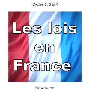 Les lois en France