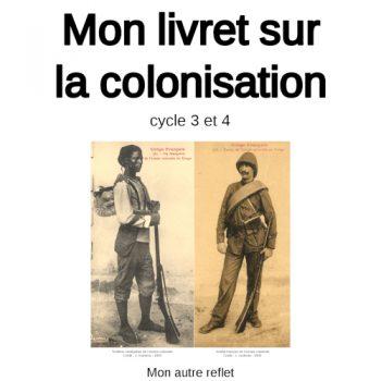 Livret sur la colonisation pour les cycles 3 et 4